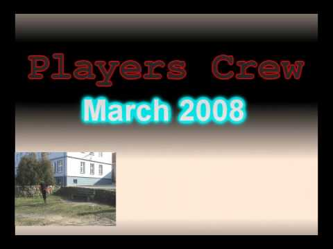 Players Crew March 2008 (Trailer) Szczecinek
